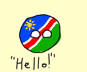 "Namibia ball says ""Hi!"""