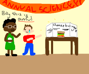 Cheeseburger is poor entry into science fair