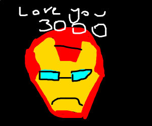 Iron man loves you x 3000