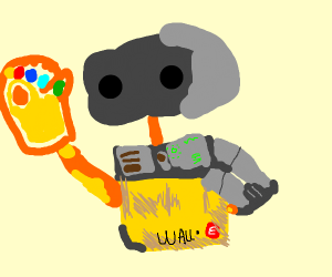 Wall-E with the infinity gauntlet