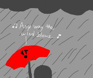 Umbrella is sad because it cant sing in rain