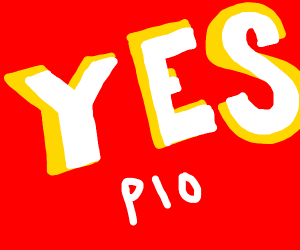 Yes PIO (Pass it on)