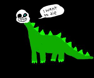 Sans wants to DIE-nosaur