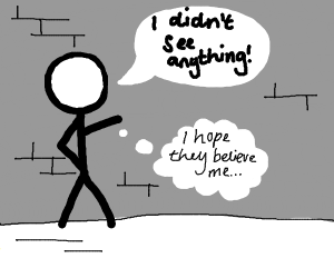Stick person pretends he saw nothing