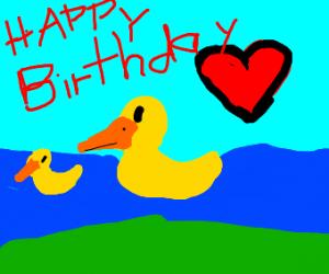 my bday was 7 days ago draw me some ducks :>