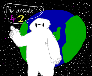 Baymax says '42 is the answer'