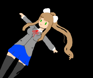 Just Monika (doing a t-pose)