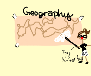 Geography class except the map is wrong