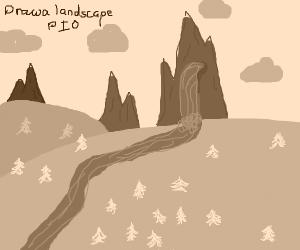 Draw a landscape!