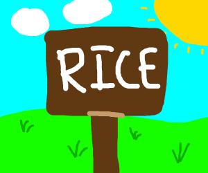 """Sign saying """"rice"""""""