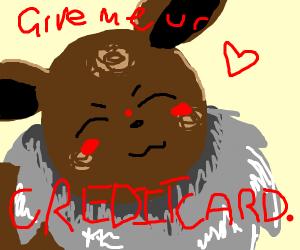 Eevee wants your credit card details