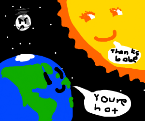 Earth has a girlfriend