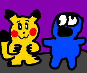 Pikachu is high and see blue Monster