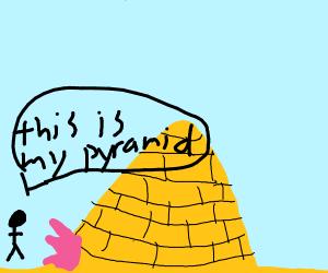 Pharaoh gonna blast his way into a pyramid!