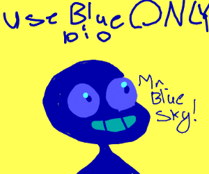Use only blue pio
