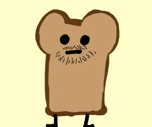 Toast with facial hair thinks thoughts