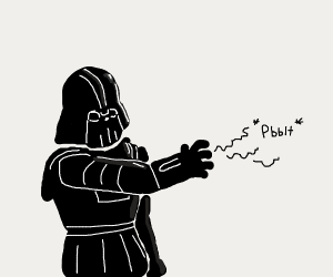 Death Vader using a little bit of the force
