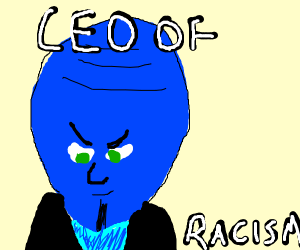 Megamind: CEO of Racism