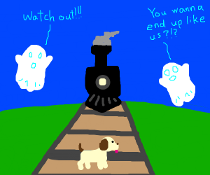 "Ghosts telling a dog to ""Watch Out!"""