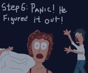 Step 5: Cheat on your husband