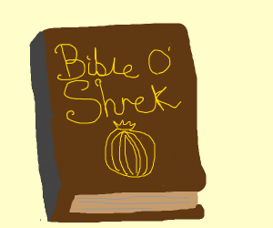 Shrek's bible