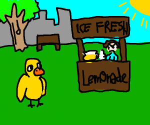 a duck walked up to a lemonade stand..(cont.)