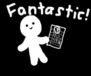 """""""i'm smart! i got an F for Fantastic!"""""""