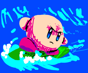 kirby on a surf board and they are MAD