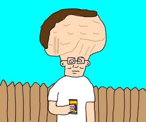 Hank hill has big brain