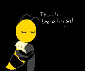 don't bee sad :(