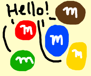 m&m's saying hello