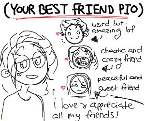 Your best friend (Pass it on)