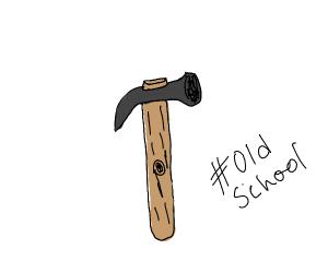 Old school hammer