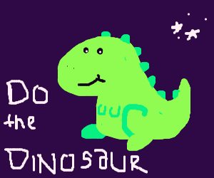 everybody do the dinosaur