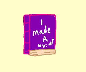"A book titled ""I made A"""