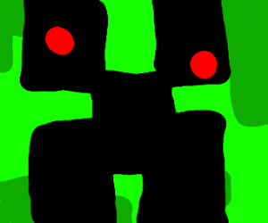 Creeper with his eyes out