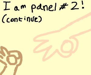 I am panel #1!  (Cont)