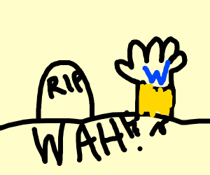R.I.P Wario, but he comes back from a grave