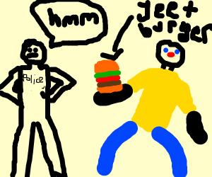 Cop suspicius on guy with yeet-burger