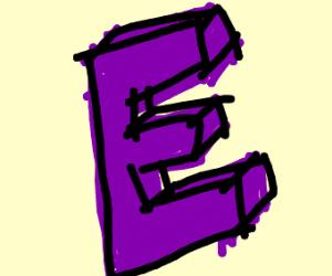 The almighty purple E