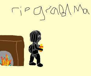 Oh no... someone stole grandma's ashes again