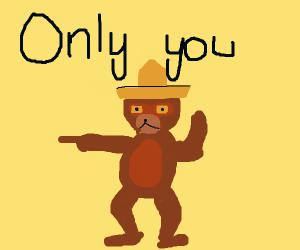Smokey recruiting people to his antifire army