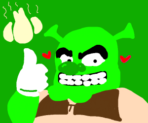 shrek loves garlic