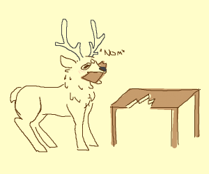A deer eating a table