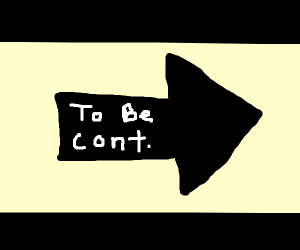 To be continued arrow