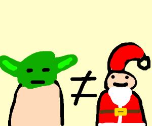 yoda is NOT santa