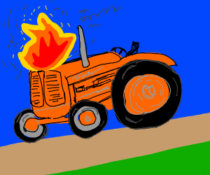 tractor's on fire D: