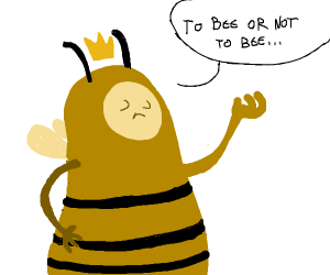 Hamlet, but with bees