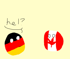 """German countryball says """"hel?"""" to Canada"""