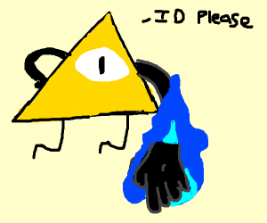 Bill cipher asks for your id